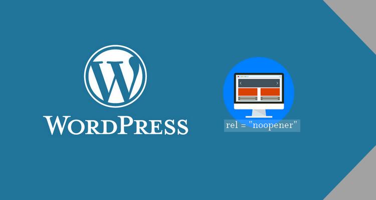 """Como usar rel=""""noopener"""" para evitar vulnerabilidades em seu site WordPress"""